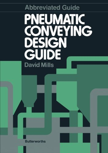 Abbreviated Guide: Pneumatic Conveying Design Guide By David Mills