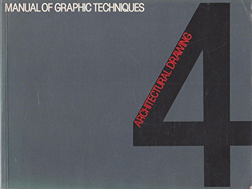 Manual of Graphic Techniques for Architects, Graphic Designers and Artists By T PORTER