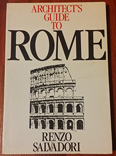 Architect's Guide to Rome By Renzo Salvadori