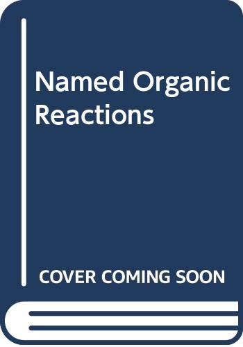 Named Organic Reactions By Ronald C. Denney