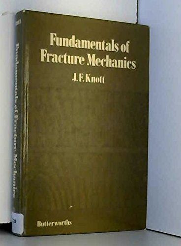 Fundamentals of Fracture Mechanics By J.F. Knott
