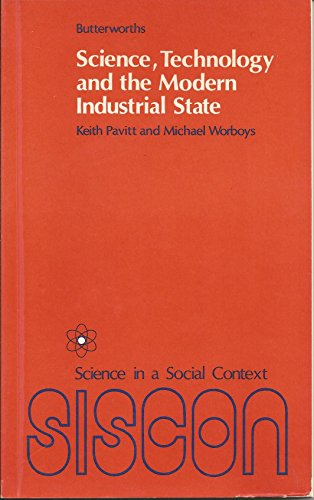 Science, Technology and the Modern Industrial State By Keith Pavitt