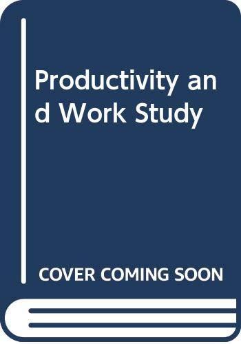 Productivity and Work Study By W.P. van Niekerk