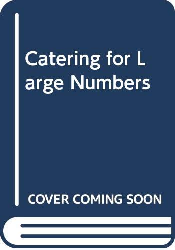 Catering for Large Numbers by Stephen Ashley