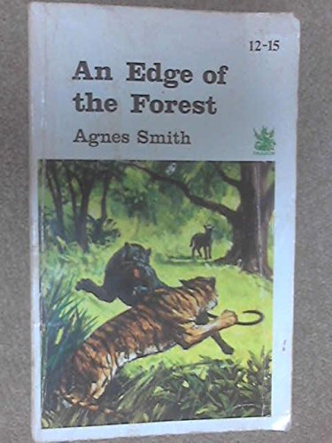 Edge of the Forest By Agnes Smith