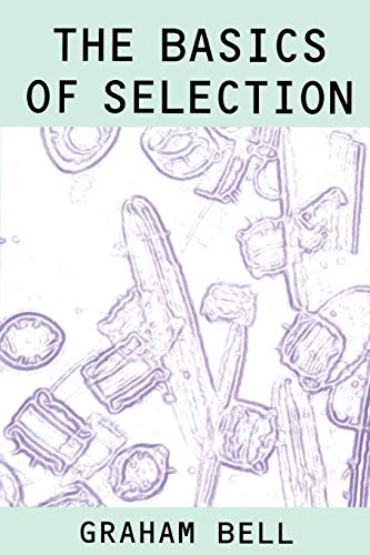The Basics of Selection By Graham Bell