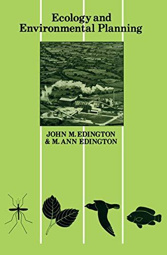 Ecology and Environmental Planning By J. M. Edington