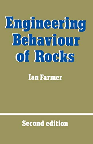 Engineering Behaviour of Rocks By I. W. Farmer