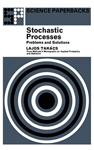 Stochastic Processes Problems and Solutions By Lajos Takacs