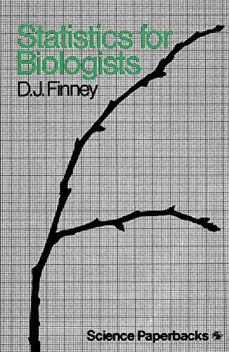 Statistics for Biologists By D. J. Finney