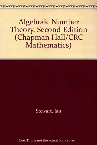 Algebraic Number Theory, Second Edition By Ian Stewart (University of Warwick, Coventry, UK)