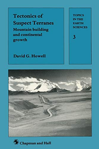 Tectonics of Suspect Terrains By David G. Howell