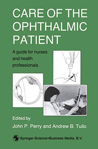 Care of the Ophthalmic Patient By John P Perry