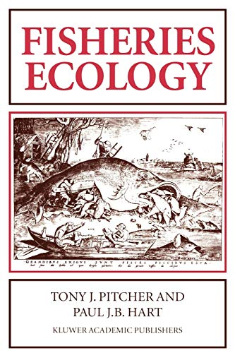 Fisheries Ecology By Paul J. B. Hart