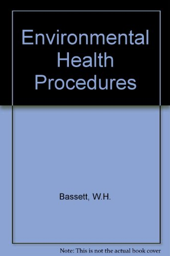 Environmental Health Procedures By W. H. Bassett