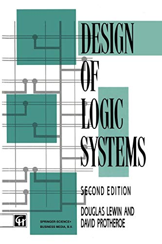 Design of Logic Systems By DAVID PROTHEROE DOUGLAS LEWIN
