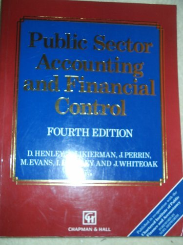 Public Sector Accounting and Financial Control By Sir Douglas Henley