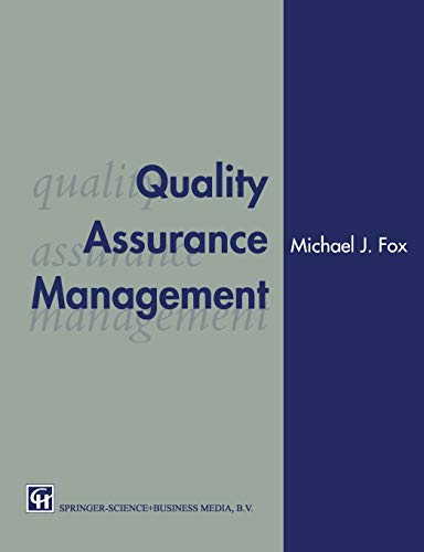 Quality Assurance Management By Michael J. Fox