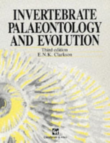Invertebrate Palaeontology and Evolution By E. N. Clarkson