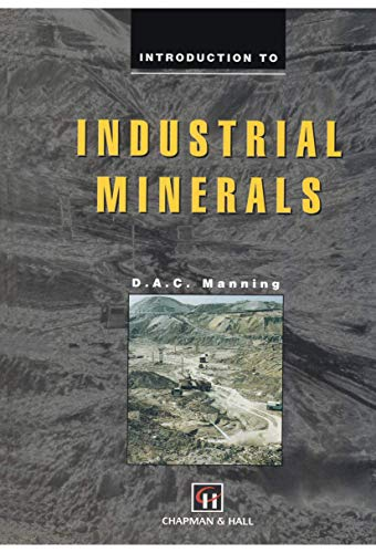 Introduction to Industrial Minerals By D.A.C. Manning