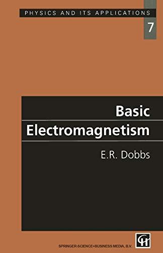 Basic Electromagnetism By E. R. Dobbs