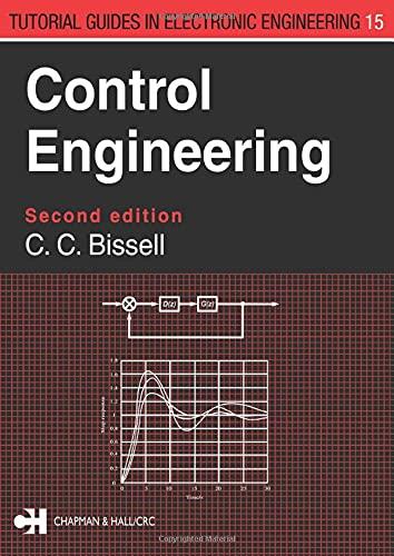 Control Engineering By Chris Bissell (The Open University, Milton Keynes, UK)