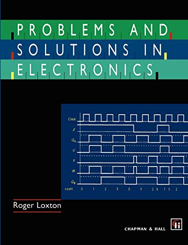 Problems and Solutions in Electronics By R. Loxton