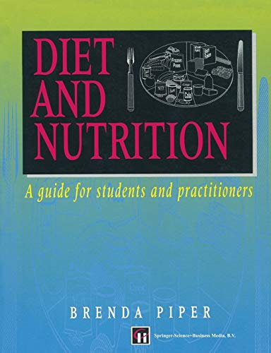 Diet and Nutrition By Brenda Piper