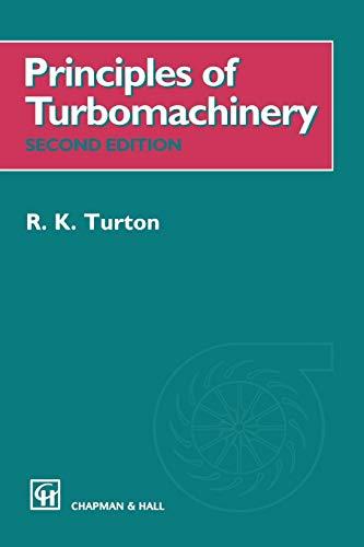 Principles of Turbomachinery By R.K. Turton