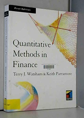 Quantitative Methods in Finance By Terry J. Watsham