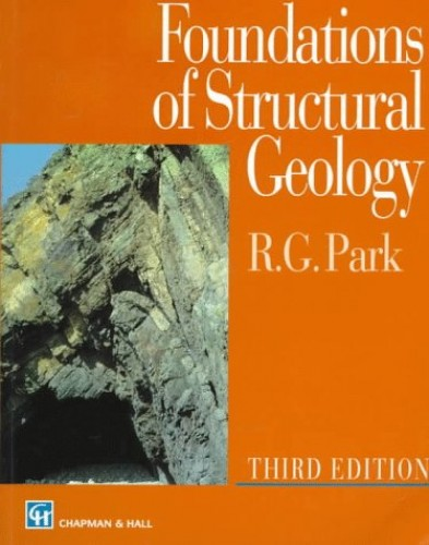 Foundations of Structural Geology By Professor R. G. Park