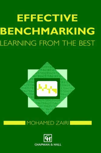 Effective Benchmarking By Prof. Mohamed Zairi
