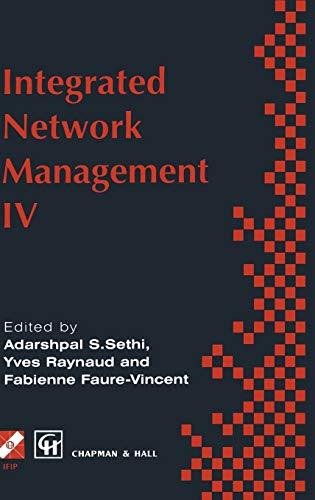 Integrated Network Management IV By Volume editor Sethi