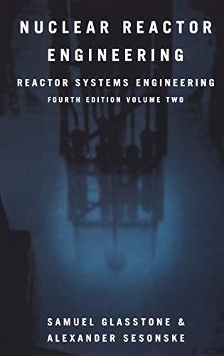 Nuclear Reactor Engineering By Samuel Glasstone