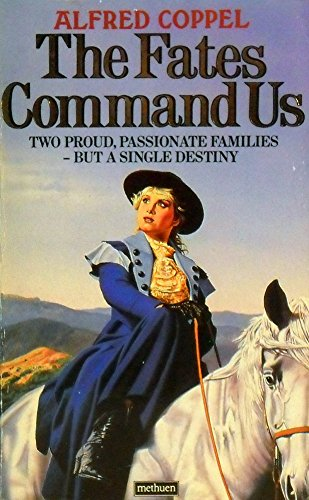 Fates Command Us By A. Coppel