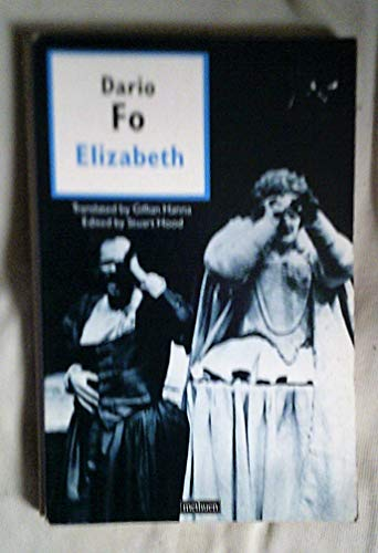 Elizabeth By Dario Fo