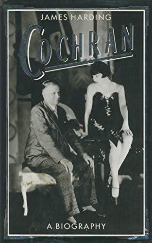 Cochran - a biography By James Harding