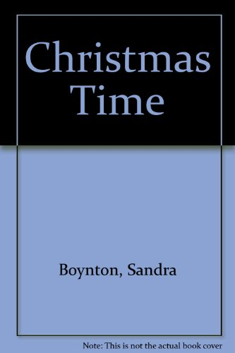 Christmas Time By Sandra Boynton