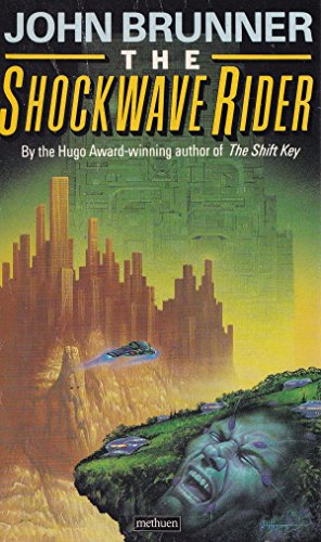 Shockwave Rider By John Brunner