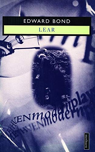 Lear (Methuen Modern Plays) By Edward Bond