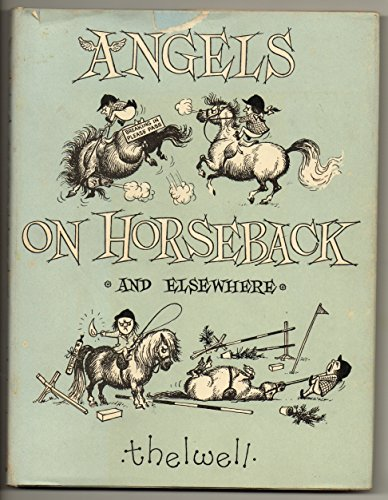 Angels on Horseback By Thelwell