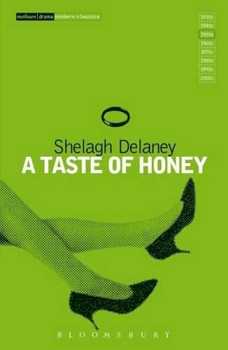 A Taste Of Honey (Modern Plays) By Shelagh Delaney