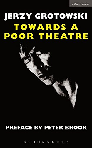Towards a Poor Theatre (Eyre Methuen Drama Books) (Performance Books) By Jerzy Grotowski