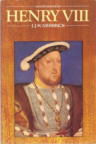 Henry VIII Henry VIII By J. J. Scarisbrick
