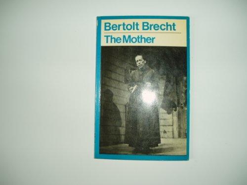 The Mother By Bertolt Brecht