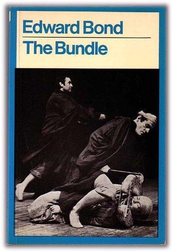 The Bundle By Edward Bond