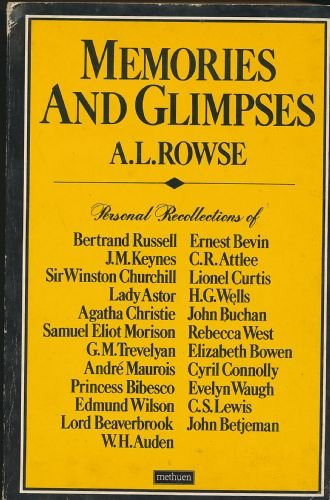 Memoirs and Glimpses By Dr. Alfred Lestie Rowe
