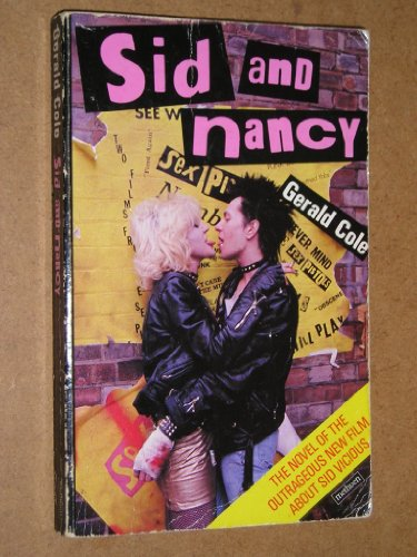 Sid and Nancy By Gerald Cole