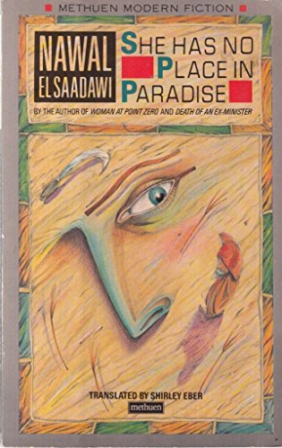 She Has No Place in Paradise By Nawal El-Saadawi