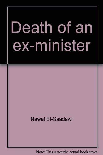 Death of an ex-minister By Nawal El-Saadawi